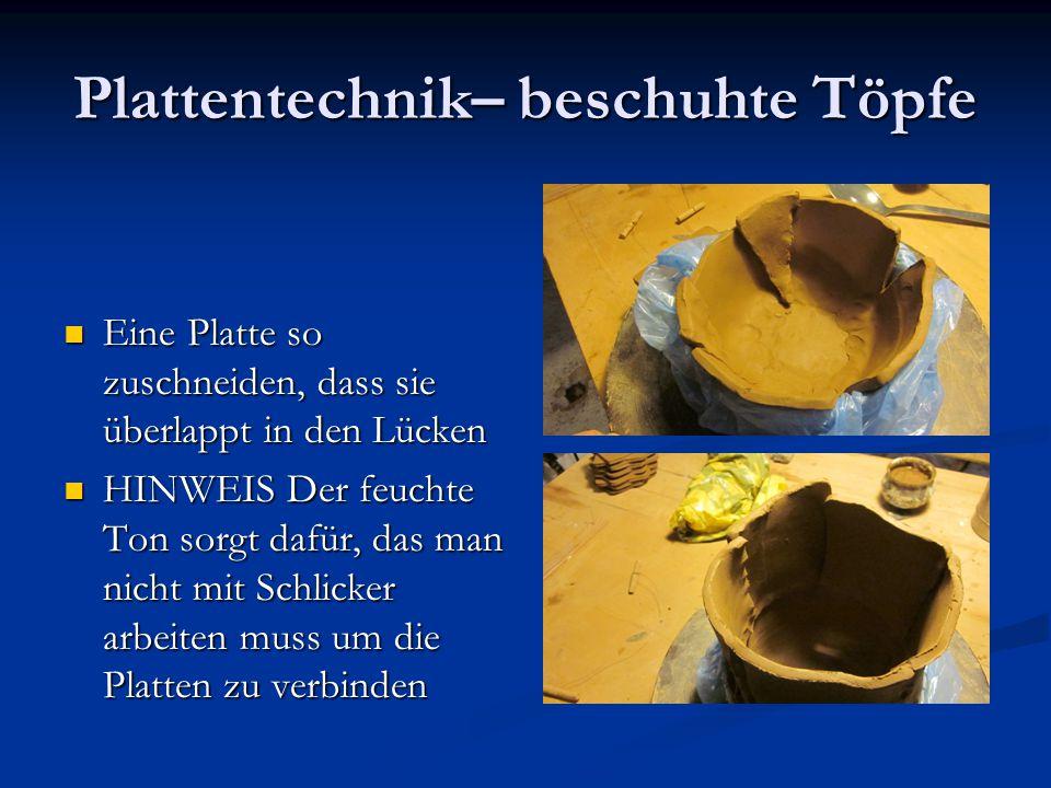 Plattentechnik– beschuhte Töpfe Eine Platte so zuschneiden, dass sie überlappt in den Lücken Eine Platte so zuschneiden, dass sie überlappt in den Lüc