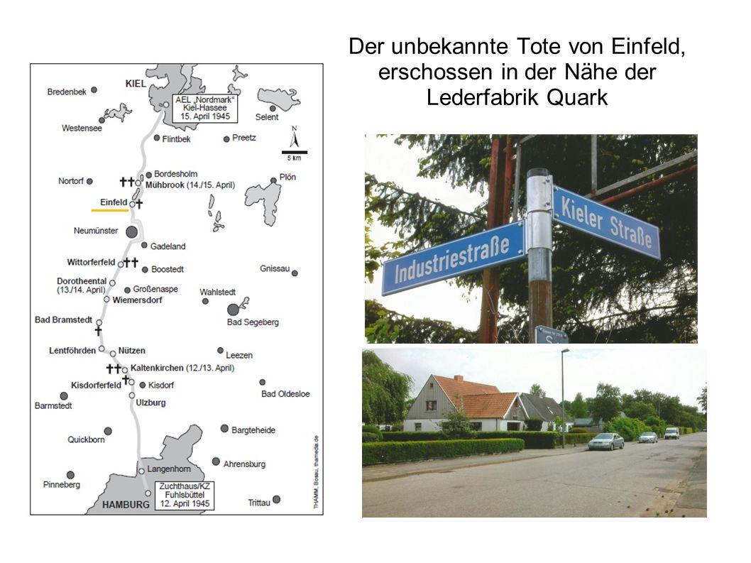 Der unbekannte Tote von Einfeld, erschossen in der Nähe der Lederfabrik Quark