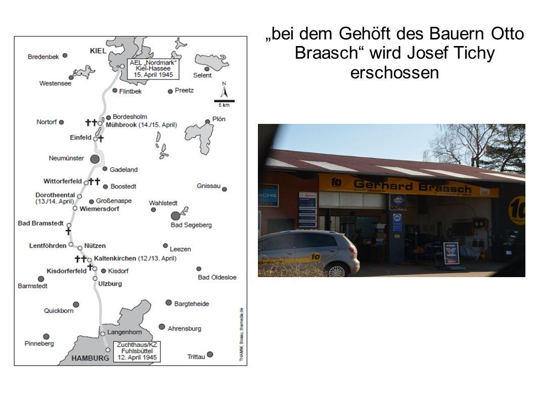 """""""bei dem Gehöft des Bauern Otto Braasch"""" wird Josef Tichy erschossen"""