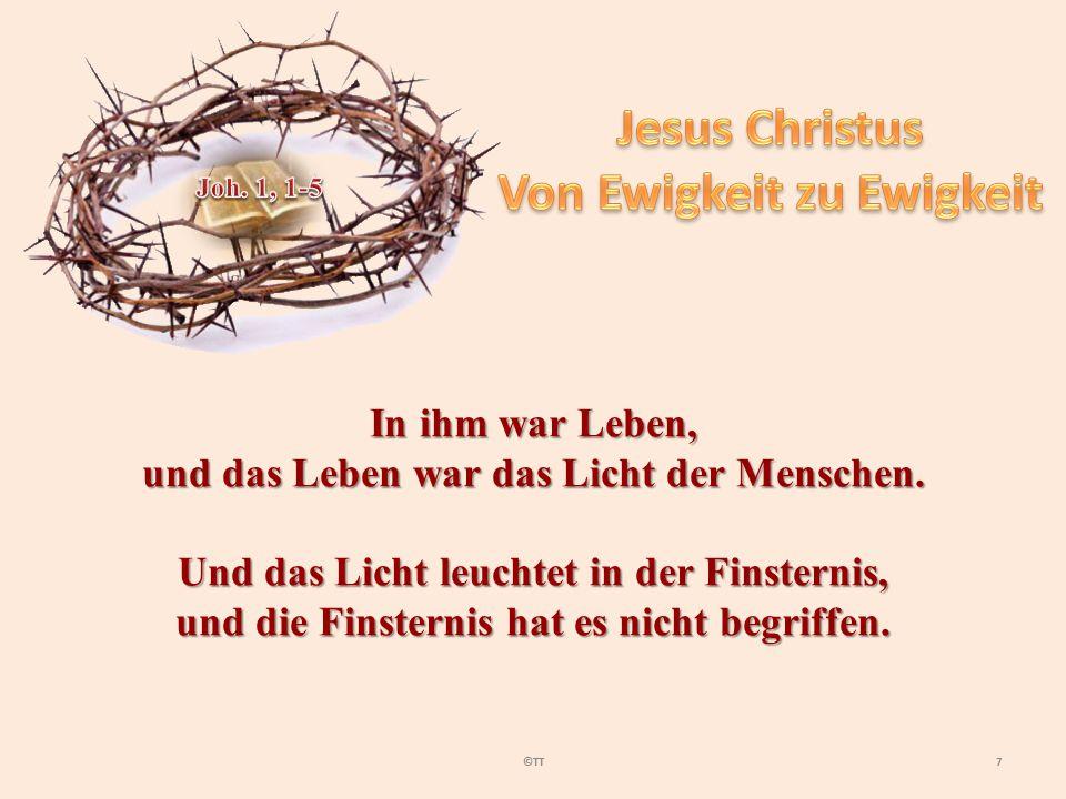 8©TT Das Kommen Jesu Christi wurde schon im Alten Testament prophetisch angekündigt.
