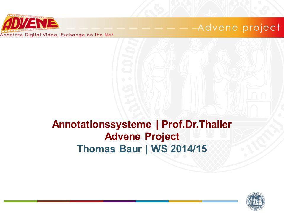 1.Grundlegendes 2. Advene User-Manual & Website 3.