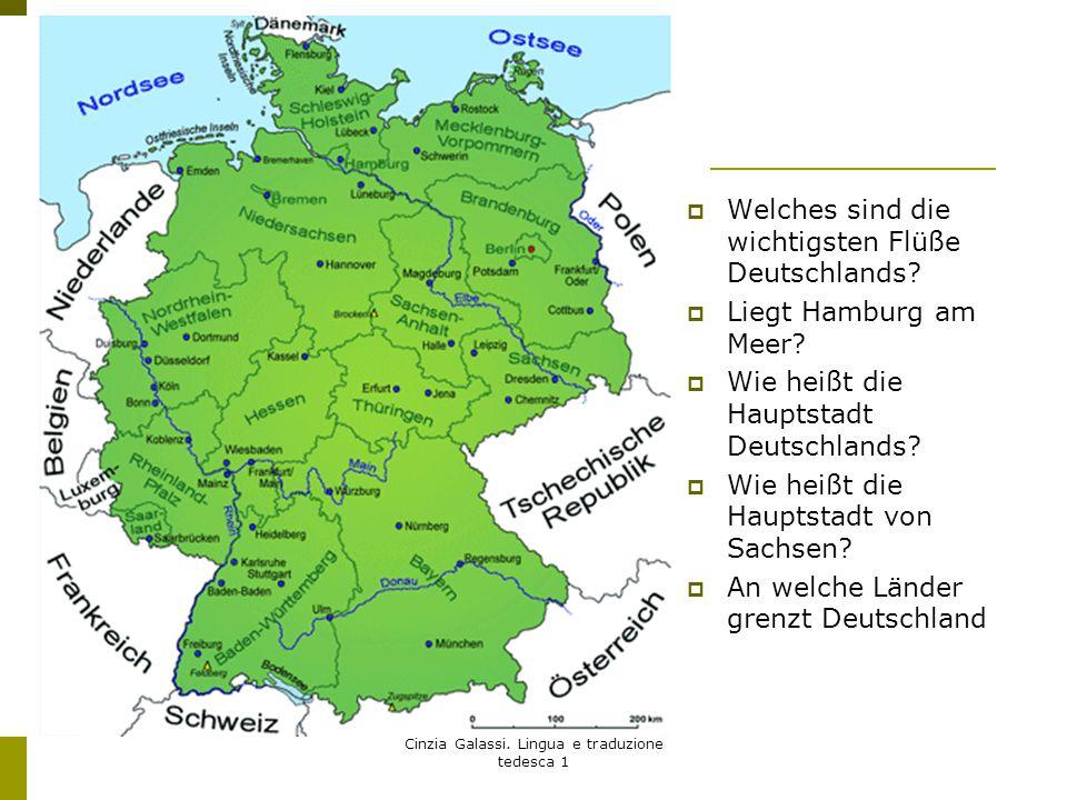  Welches sind die wichtigsten Flüße Deutschlands?  Liegt Hamburg am Meer?  Wie heißt die Hauptstadt Deutschlands?  Wie heißt die Hauptstadt von Sa