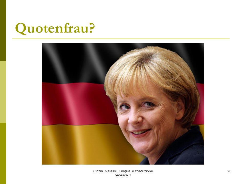 Quotenfrau? Cinzia Galassi. Lingua e traduzione tedesca 1 28