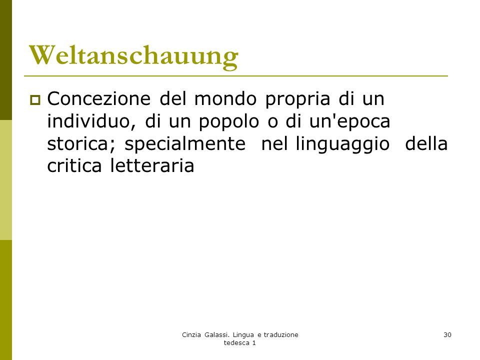 Weltanschauung  Concezione del mondo propria di un individuo, di un popolo o di un'epoca storica; specialmente nel linguaggio della critica letterari