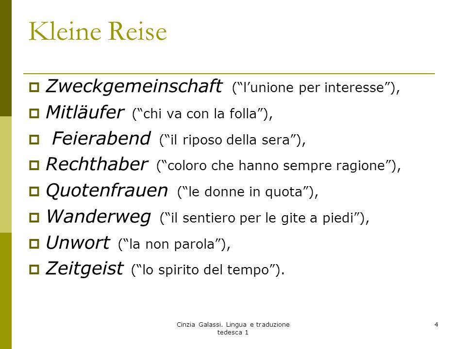 """Kleine Reise  Zweckgemeinschaft (""""l'unione per interesse""""),  Mitläufer (""""chi va con la folla""""),  Feierabend (""""il riposo della sera""""),  Rechthaber"""