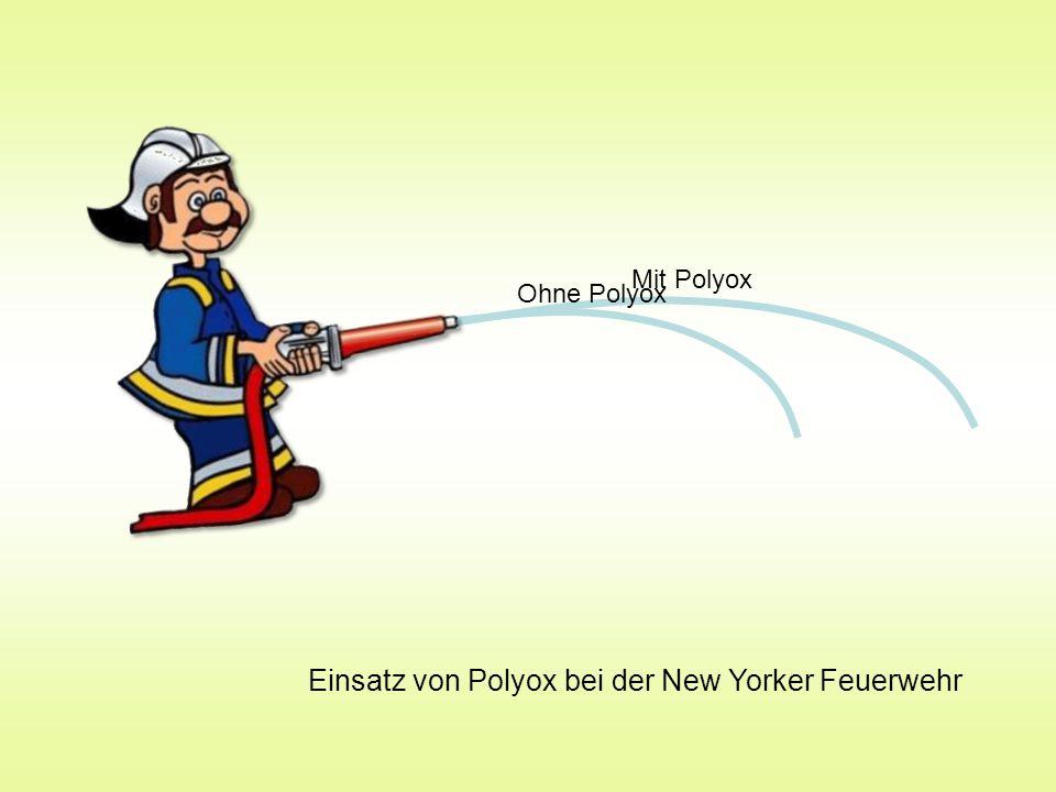 Einsatz von Polyox bei der New Yorker Feuerwehr Ohne Polyox Mit Polyox