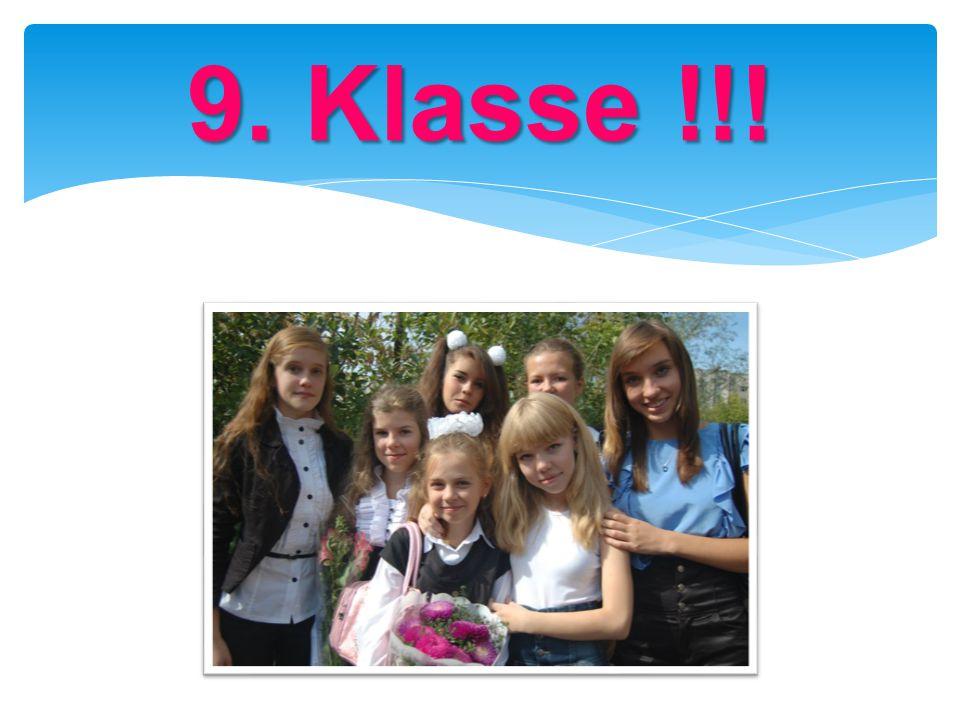 9. Klasse !!!