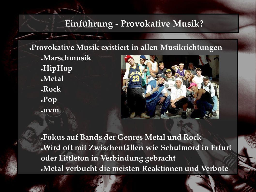 Einführung - Provokative Musik.