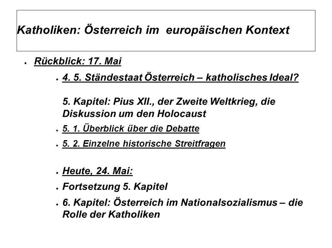 Katholiken: Österreich im europäischen Kontext ● Rückblick: 17.