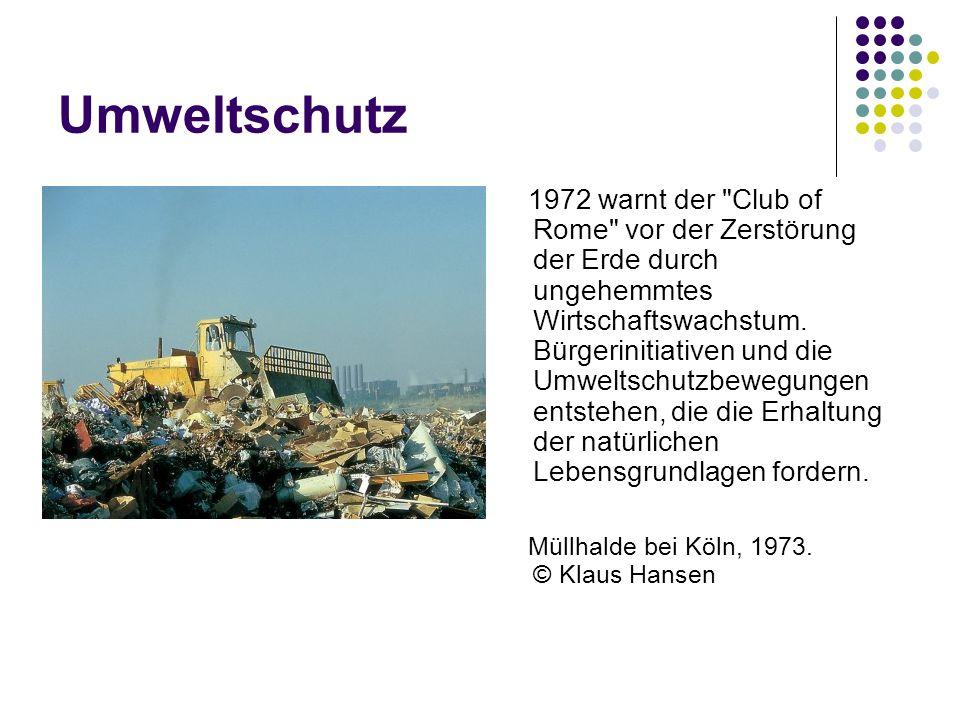 Umweltschutz 1972 warnt der