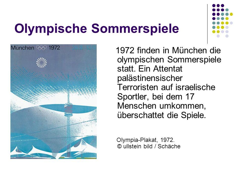 Olympische Sommerspiele 1972 finden in München die olympischen Sommerspiele statt. Ein Attentat palästinensischer Terroristen auf israelische Sportler