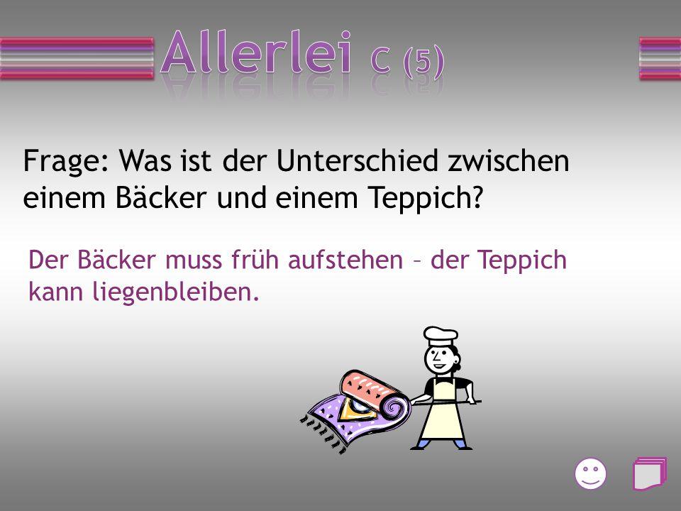 Frage: Wie lautet der Spitzname von Angela Merkel? a)Merki b) Röschen c) Schatzi d) Mutti
