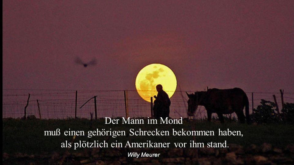 Der Mond ändert seine Gestalt nur in unsern Augen. Walter Ludin