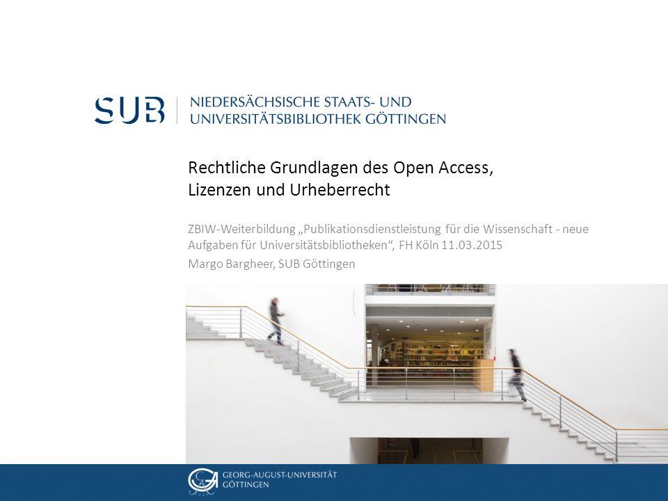 """05. Dezember 2012 Rechtliche Grundlagen des Open Access, Lizenzen und Urheberrecht ZBIW-Weiterbildung """"Publikationsdienstleistung für die Wissenschaft"""