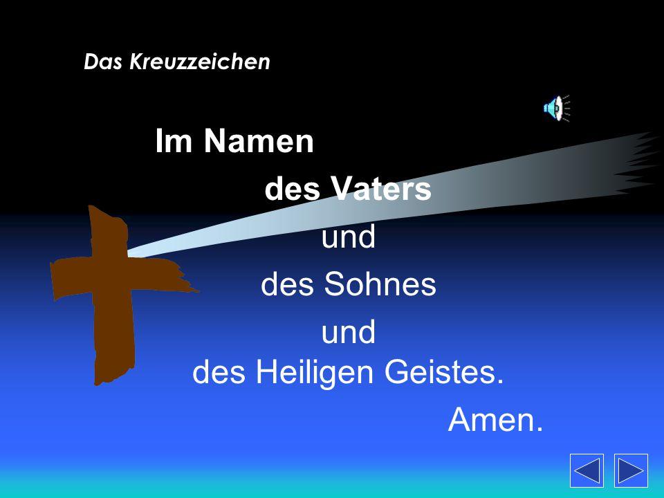 (Vorbereitet von Prof. Engel-Doyle; Stand: Frühling 2010) Die Grundgebete auf Deutsch (Quelle: Gotteslob)