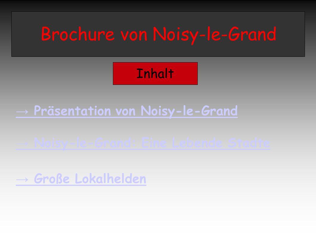 Brochure von Noisy-le-Grand Inhalt → Präsentation von Noisy-le-Grand → Noisy-le-Grand: Eine Lebende Stadte → Große Lokalhelden