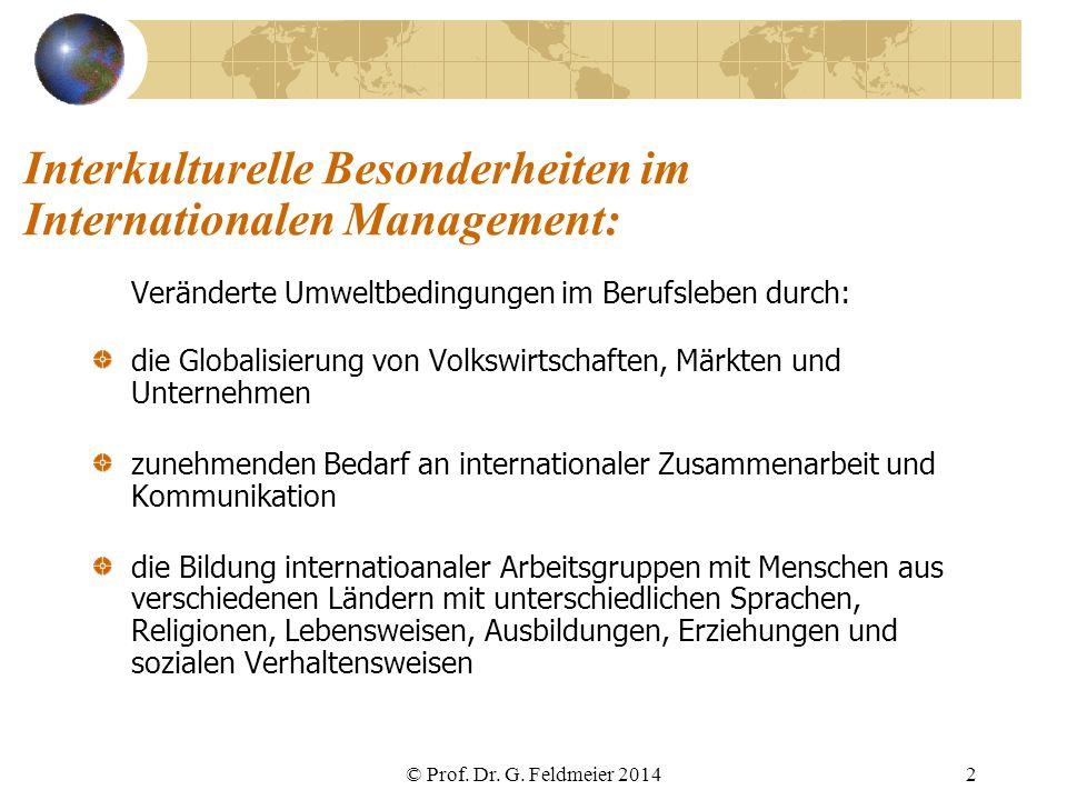 Interkulturelle Besonderheiten im Internationalen Management: Veränderte Umweltbedingungen im Berufsleben durch: die Globalisierung von Volkswirtschaf