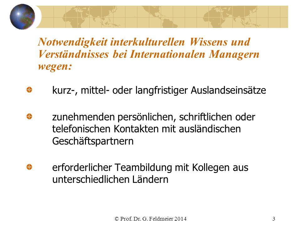 Notwendigkeit interkulturellen Wissens und Verständnisses bei Internationalen Managern wegen: kurz-, mittel- oder langfristiger Auslandseinsätze zuneh