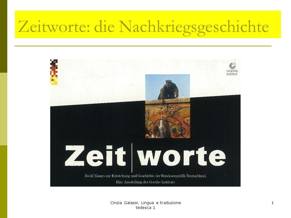 Zeitworte: Le parole del tempo Quali sono le parole che hanno caratterizzato la storia della Germania dalla fine della seconda guerra mondiale.