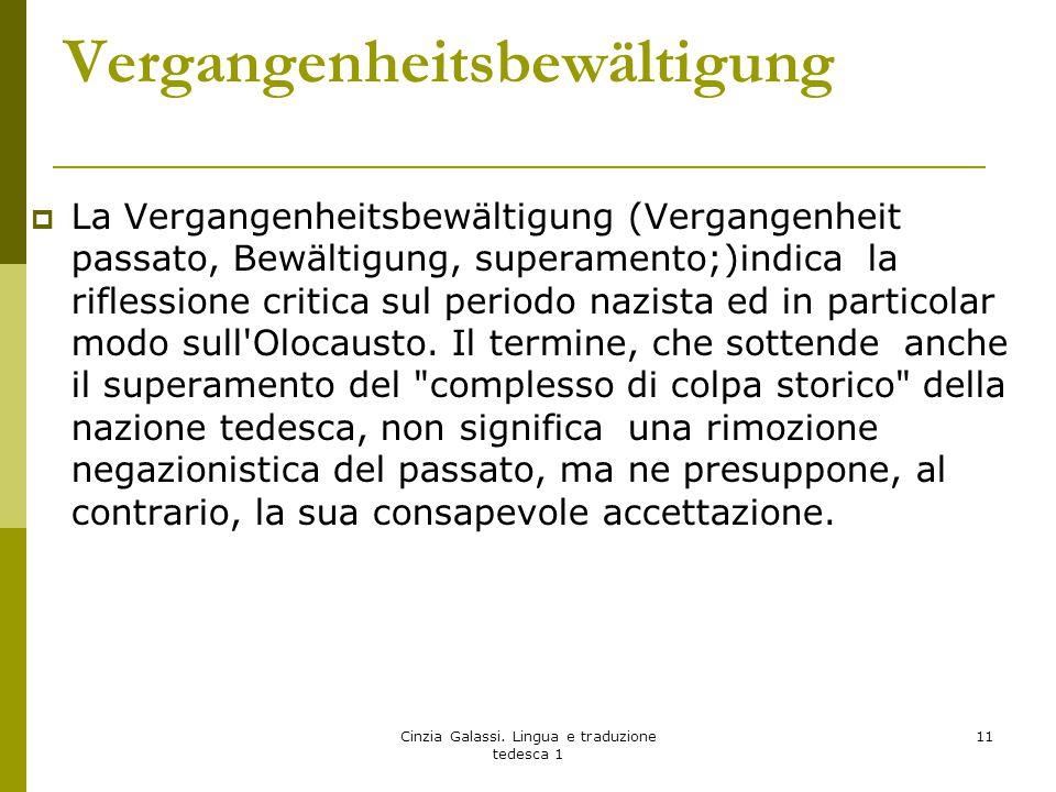 Vergangenheitsbewältigung  La Vergangenheitsbewältigung (Vergangenheit passato, Bewältigung, superamento;)indica la riflessione critica sul periodo n
