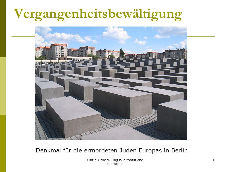 Vergangenheitsbewältigung Cinzia Galassi. Lingua e traduzione tedesca 1 12 Denkmal für die ermordeten Juden Europas in Berlin