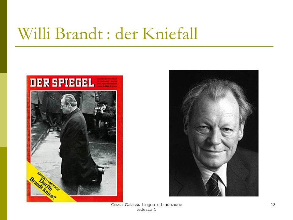 Willi Brandt : der Kniefall Cinzia Galassi. Lingua e traduzione tedesca 1 13