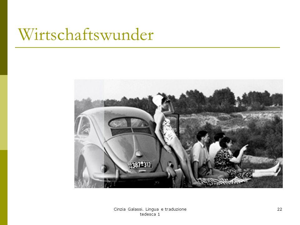 Wirtschaftswunder Cinzia Galassi. Lingua e traduzione tedesca 1 22