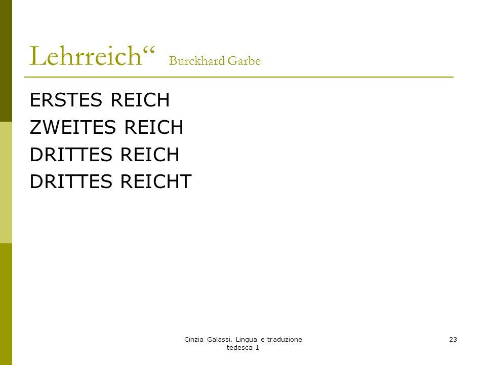 "Lehrreich"" Burckhard Garbe ERSTES REICH ZWEITES REICH DRITTES REICH DRITTES REICHT Cinzia Galassi. Lingua e traduzione tedesca 1 23"