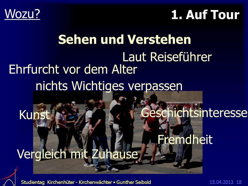 15.04.2013Studientag Kirchenhüter - Kirchenwächter Gunther Seibold18 1.