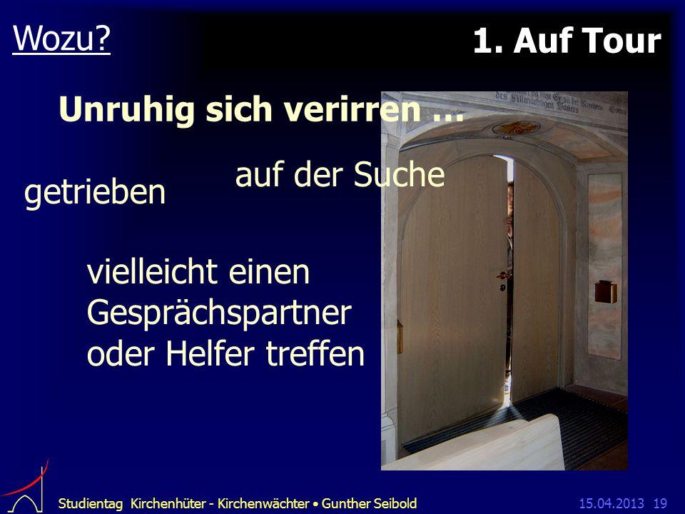 15.04.2013Studientag Kirchenhüter - Kirchenwächter Gunther Seibold19 1.