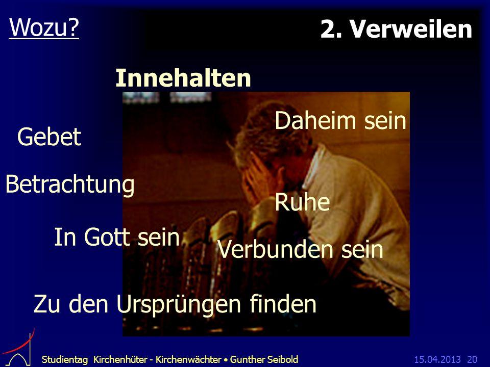 15.04.2013Studientag Kirchenhüter - Kirchenwächter Gunther Seibold20 2.