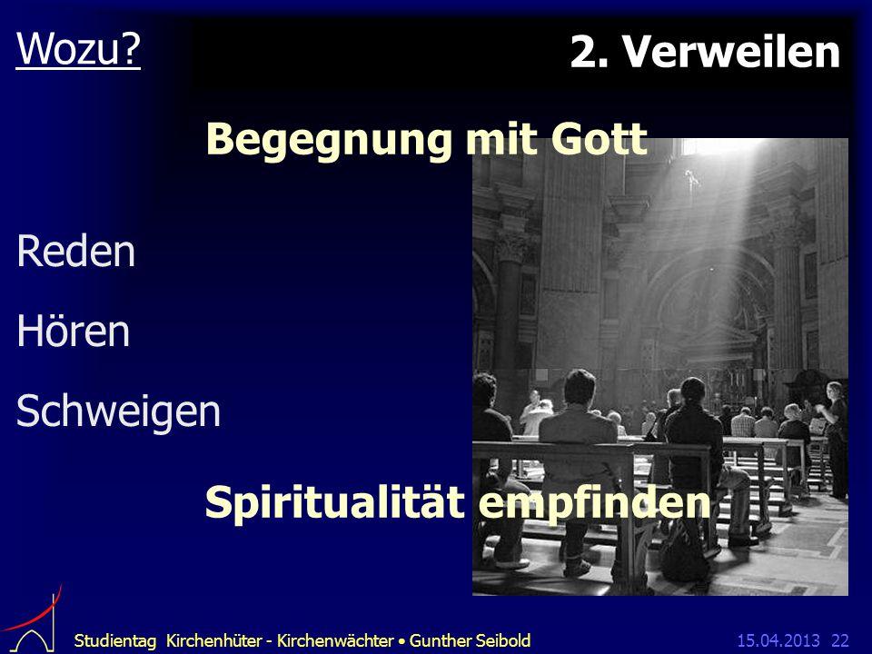 15.04.2013Studientag Kirchenhüter - Kirchenwächter Gunther Seibold22 2.