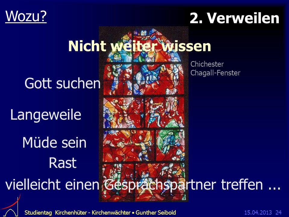 15.04.2013Studientag Kirchenhüter - Kirchenwächter Gunther Seibold24 Wozu.