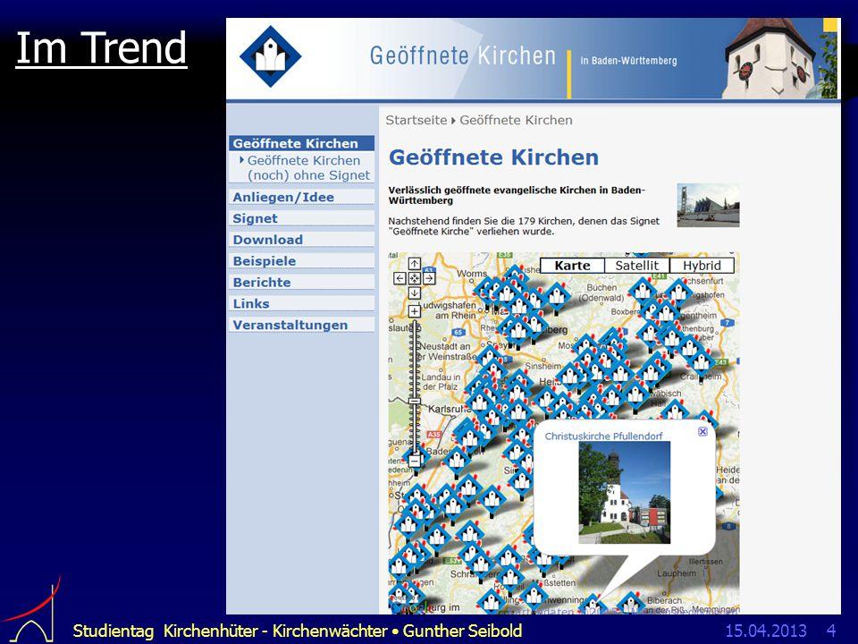 15.04.2013Studientag Kirchenhüter - Kirchenwächter Gunther Seibold4 Im Trend
