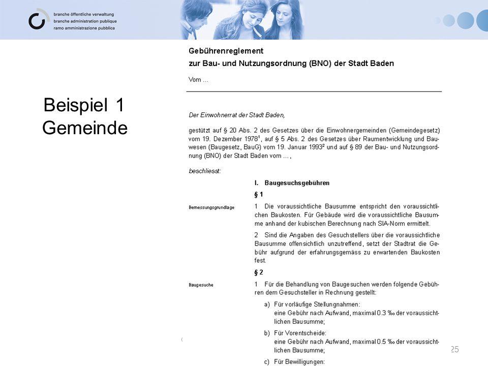 Beispiel 1 Gemeinde 25 © Branche Öffentliche Verwaltung/ Administration publique/ Amministrazione pubblica