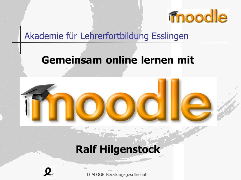 DIALOGE Beratungsgesellschaft Akademie für Lehrerfortbildung Esslingen Gemeinsam online lernen mit Ralf Hilgenstock
