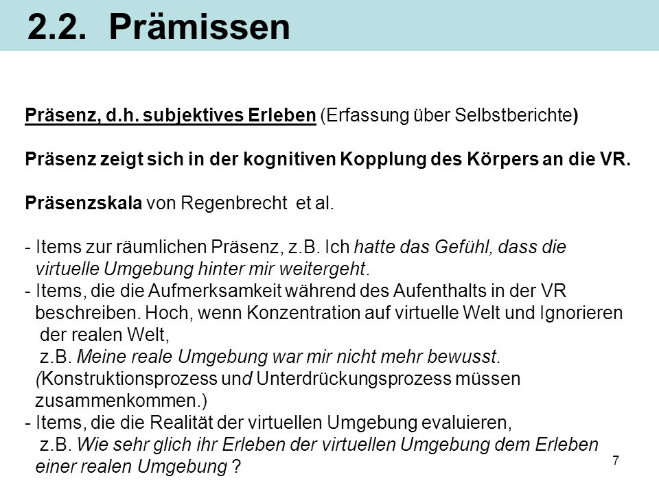 7 Präsenz, d.h.