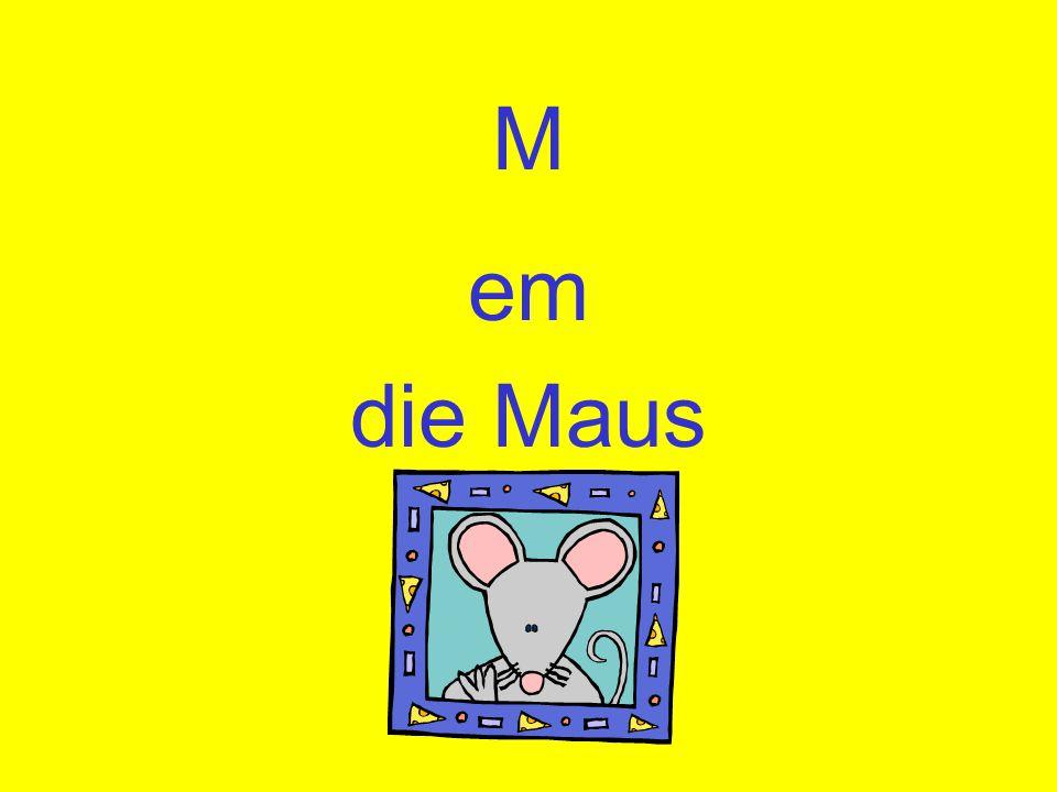 M em die Maus
