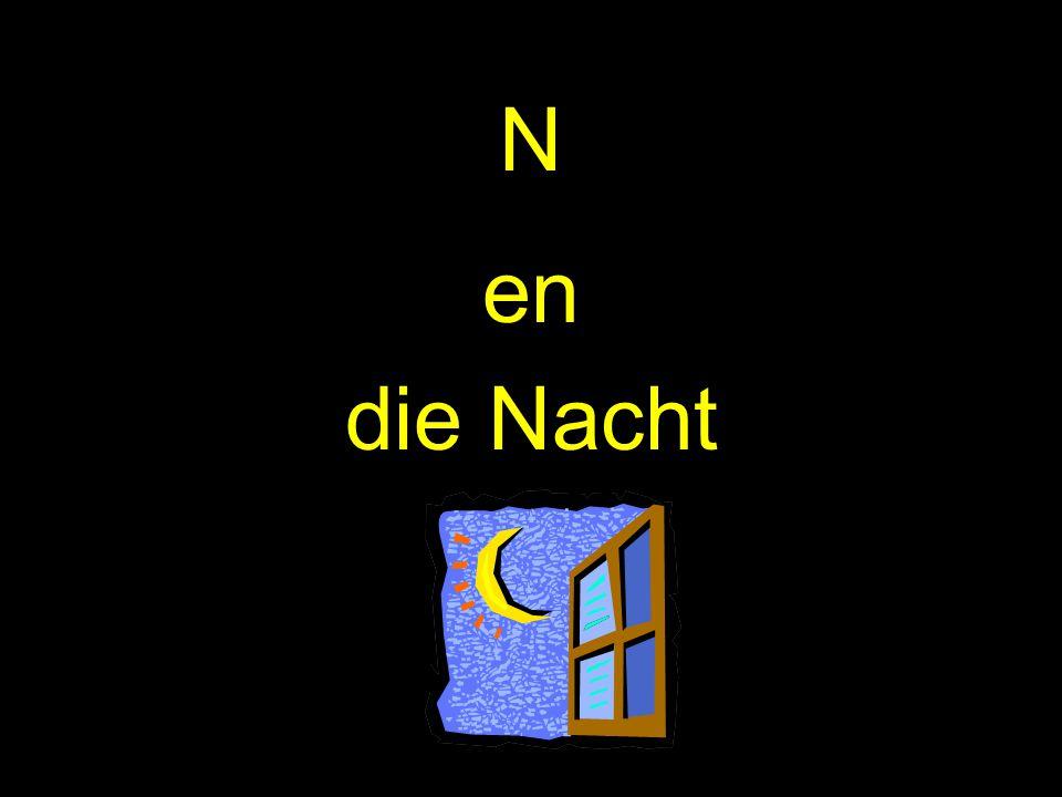 N en die Nacht