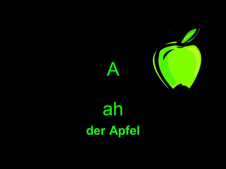 A ah der Apfel