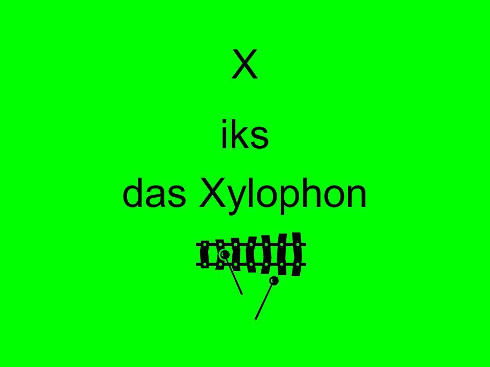 X iks das Xylophon
