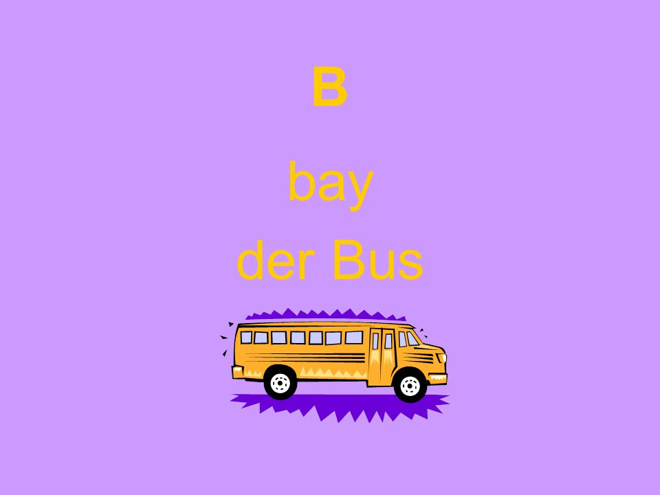 B bay der Bus