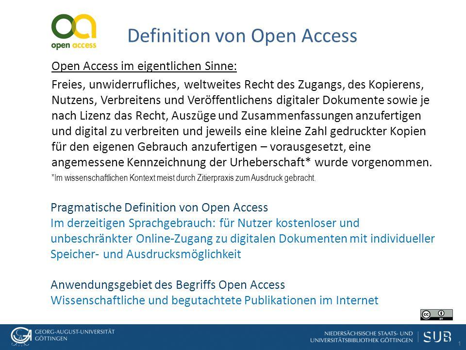 1 Definition von Open Access Open Access im eigentlichen Sinne: Freies, unwiderrufliches, weltweites Recht des Zugangs, des Kopierens, Nutzens, Verbreitens und Veröffentlichens digitaler Dokumente sowie je nach Lizenz das Recht, Auszüge und Zusammenfassungen anzufertigen und digital zu verbreiten und jeweils eine kleine Zahl gedruckter Kopien für den eigenen Gebrauch anzufertigen – vorausgesetzt, eine angemessene Kennzeichnung der Urheberschaft* wurde vorgenommen.