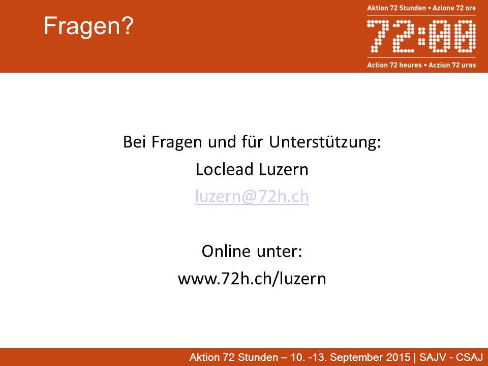 Aktion 72 Stunden – 10. -13. September 2015 | SAJV - CSAJ Fragen.