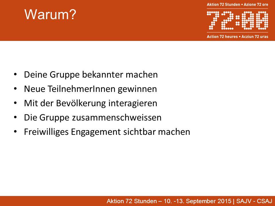 Aktion 72 Stunden – 10.-13. September 2015   SAJV - CSAJ Wie mitmachen.