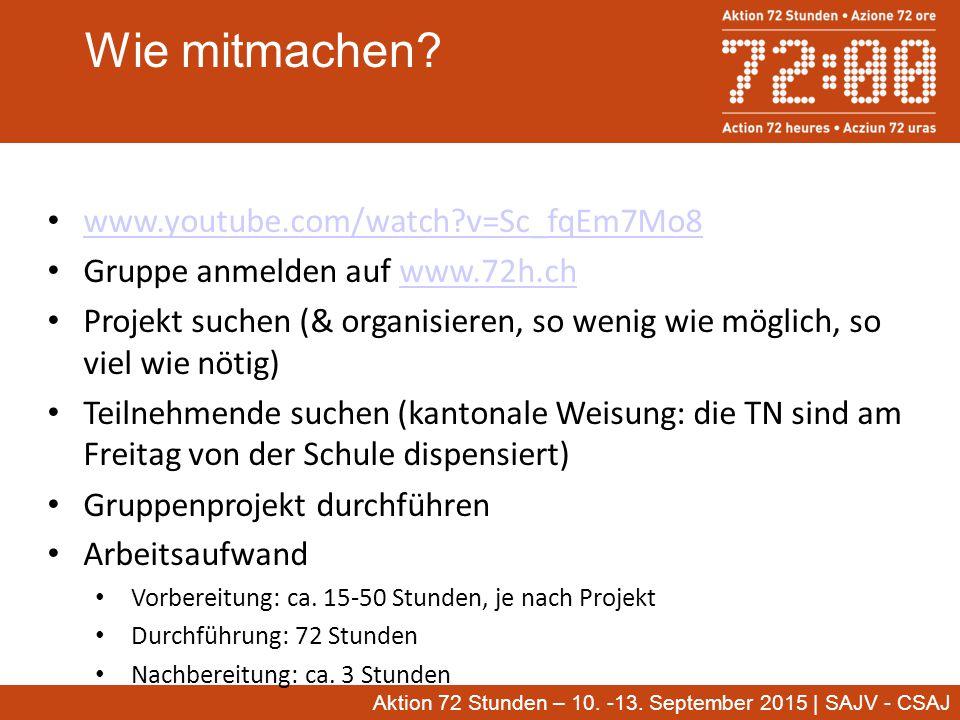 Aktion 72 Stunden – 10. -13. September 2015 | SAJV - CSAJ Wie mitmachen.