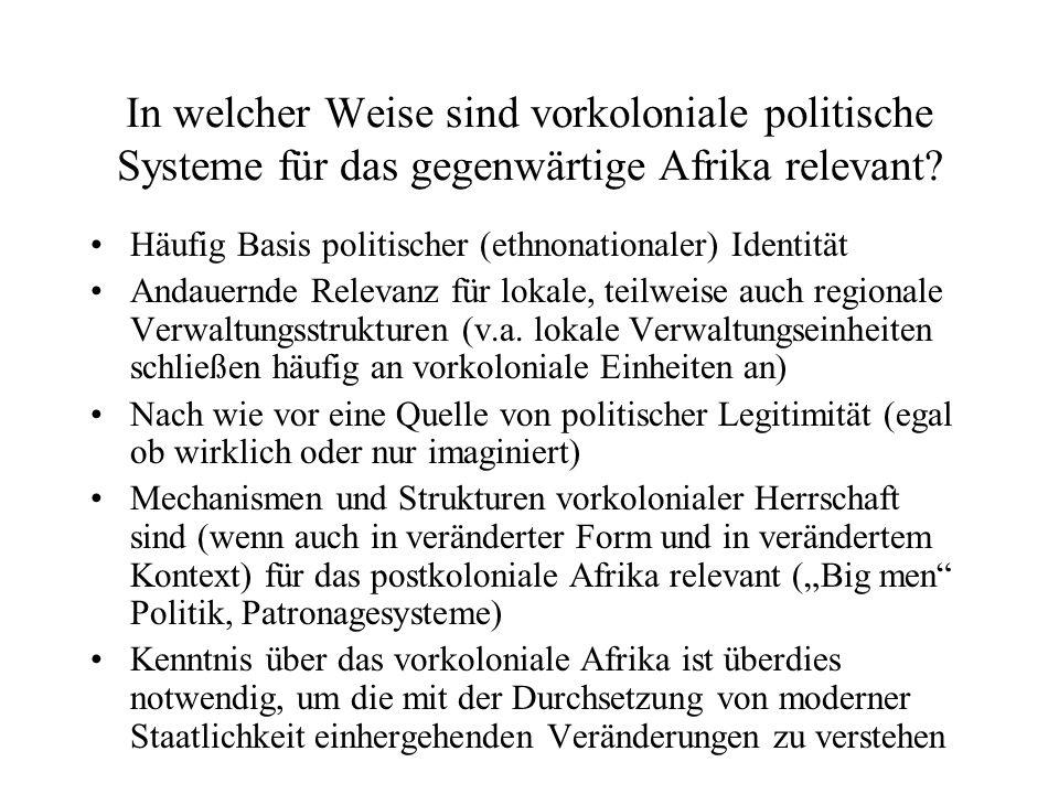 Häufig Basis politischer (ethnonationaler) Identität Andauernde Relevanz für lokale, teilweise auch regionale Verwaltungsstrukturen (v.a. lokale Verwa