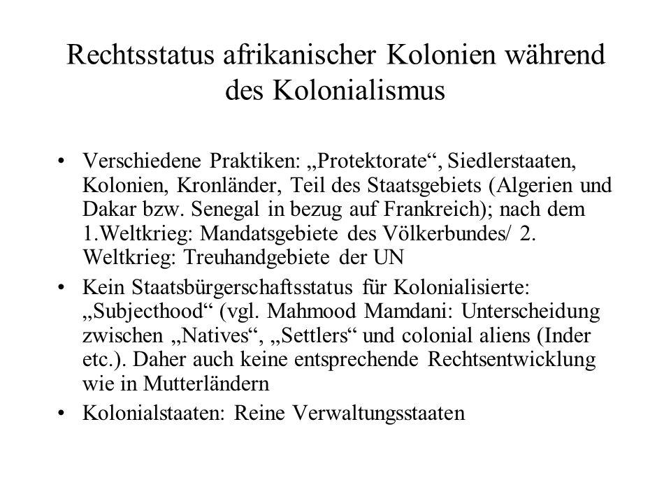 """Rechtsstatus afrikanischer Kolonien während des Kolonialismus Verschiedene Praktiken: """"Protektorate"""", Siedlerstaaten, Kolonien, Kronländer, Teil des S"""