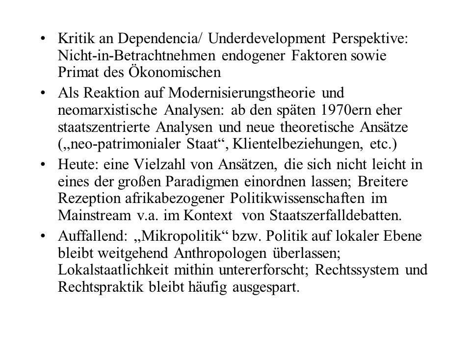 Kritik an Dependencia/ Underdevelopment Perspektive: Nicht-in-Betrachtnehmen endogener Faktoren sowie Primat des Ökonomischen Als Reaktion auf Moderni