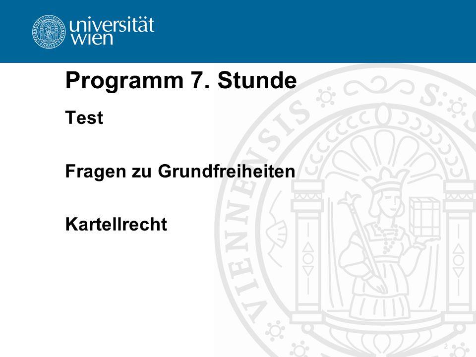 Programm 7. Stunde Test Fragen zu Grundfreiheiten Kartellrecht 2
